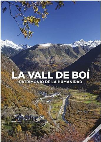 La Vall de Boí: patrimonio de la humanidad
