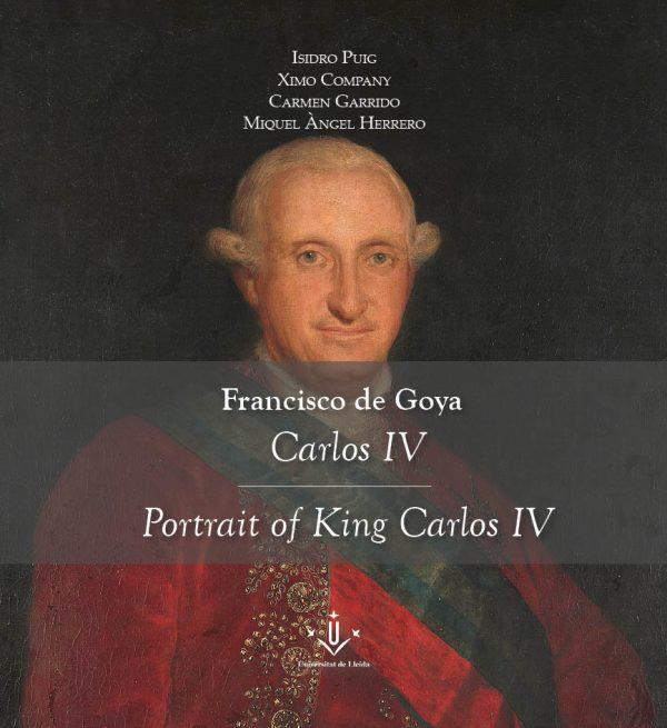 Francisco de Goya. Carles IV / Portrait of King Carlos IV
