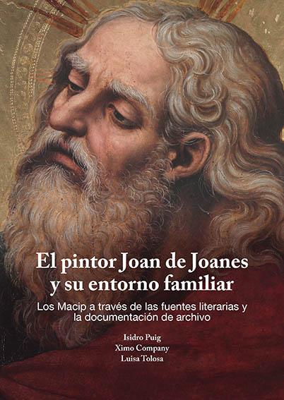 El pintor Joan de Joanes y su entorno familiar