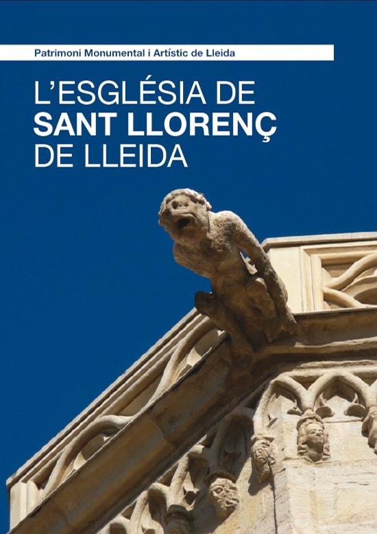 L'Església de Sant Llorenç de Lleida