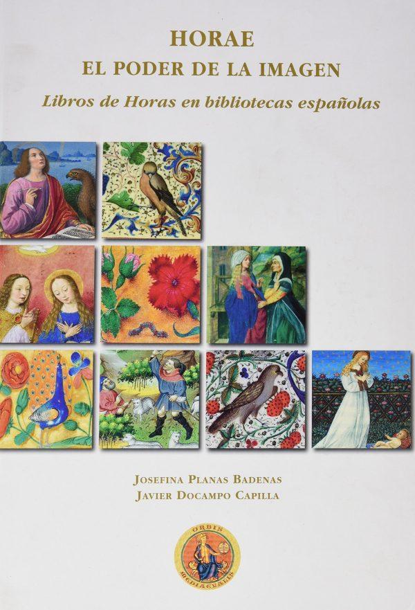 El poder de la Imagen. Libros de Horas en bibliotecas españolas