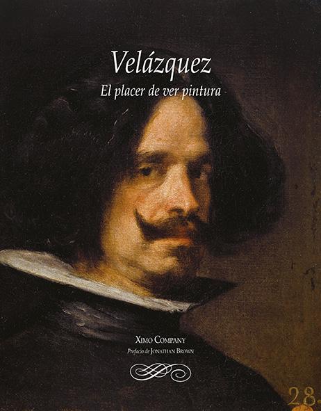 Velázquez. El placer de ver pintura