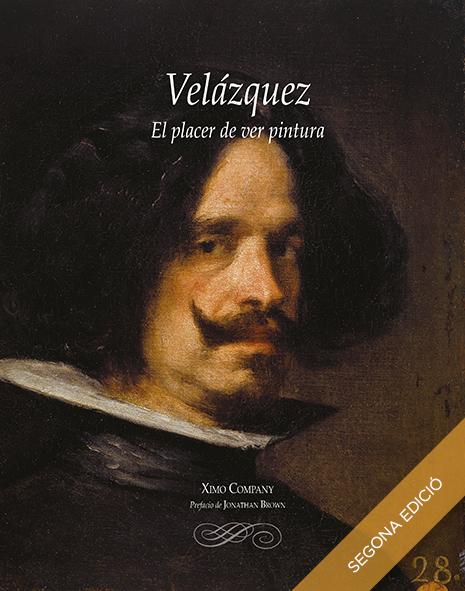 Velázquez. El placer de ver pintura. 2a edició